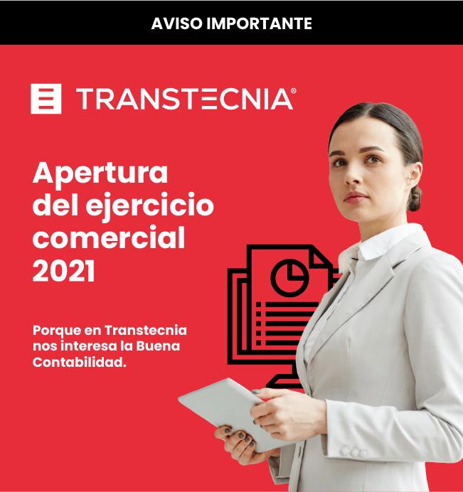 Transtecnia - Apertura del ejercicio comercial 2021